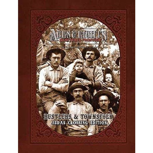 Aces and Eights: Rustlers and Townsfolk - Judas Crossing Edition