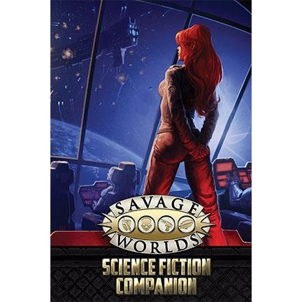 Savage Worlds RPG: Science Fiction Companion (Second Edition)