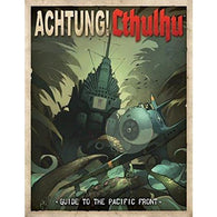 Achtung! Cthulhu RPG: Guide to the Pacific Front Hardcover