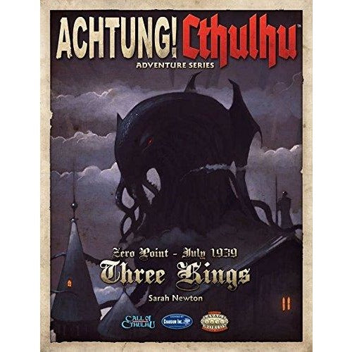 Achtung! Cthulhu RPG: Zero Point-Three Kings 1939
