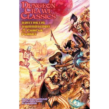 Dungeon Crawl Classics #84.2 Synthetic Swordsmen of the Purple Planet