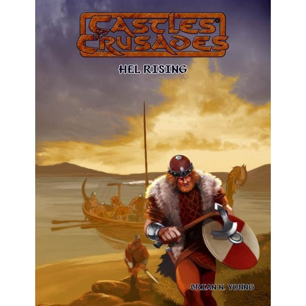 Castles and Crusades RPG: Rea Hels Rising