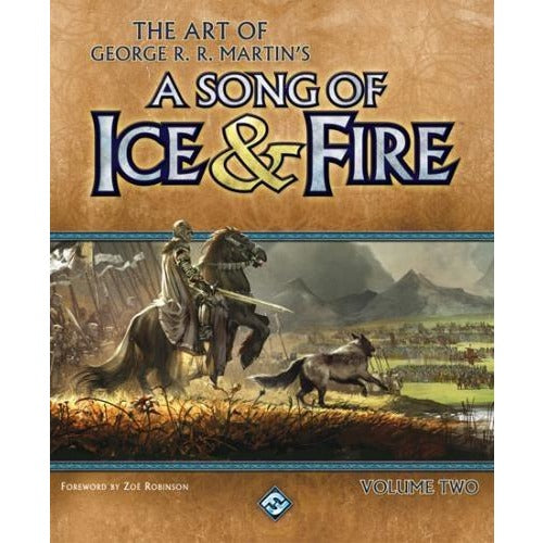 A Game of Thrones: The Art of George R. R. Martins A Song of Ice and Fire Volume 2