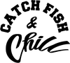 CATCH FISH & CHILL®