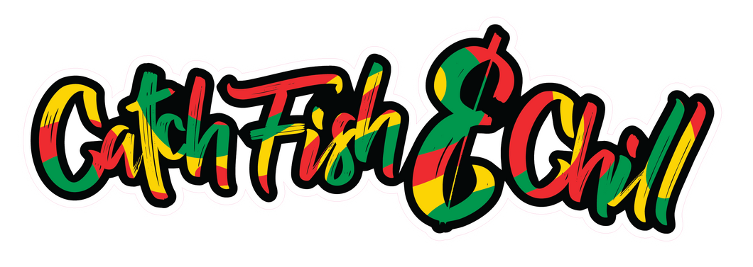 CATCH FISH & CHILL RASTA STICKER