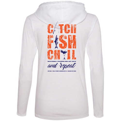 CATCH FISH & CHILL & REPEAT LADIES HOODIE SHIRT