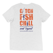 CATCH FISH & CHILL & REPEAT TRI BLEND TEE