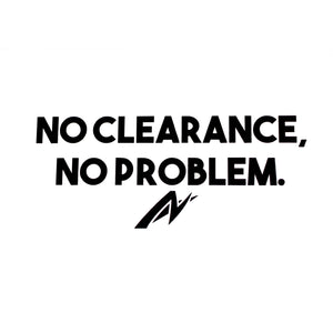What No Clearance, No Problem Car Decal looks like