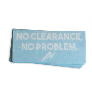 White No Clearance, No Problem Car Decal