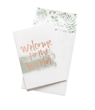 Card Welcome To The World