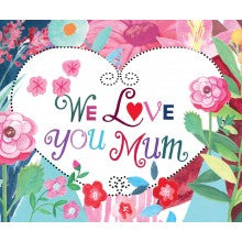 Card We Love You Mum