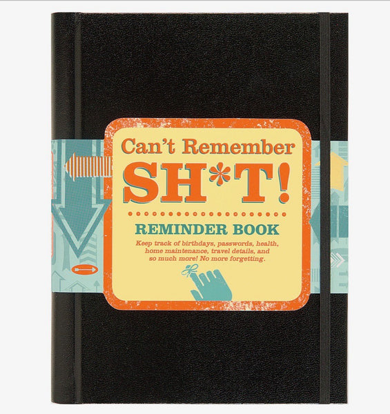 Can't Remember Shit Notebook