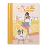 The Ultimate Guide To Social Media Marketing Journal