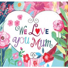 Card We Love You Mum Large