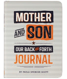 Mother & Son. Our Back & Forth Journal