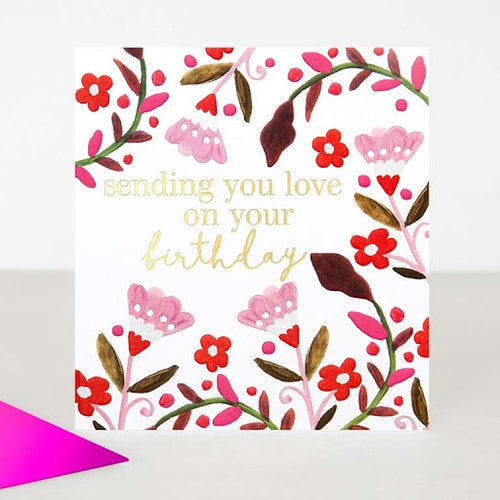 Card Sending Love On Your Birthday
