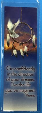 Go confidently in the directions of your dreams Book Markers