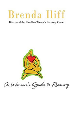 A Womans Guide to Recovery: A Hazelden Guidebook