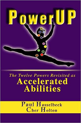 PowerUP: The Twelve Powers Revisited as Accelerated Abilities Paperback