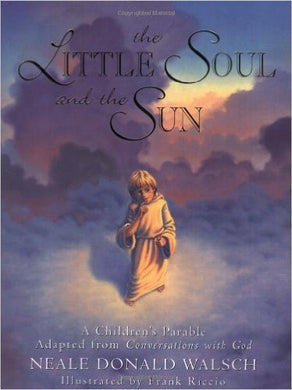 The Little Soul and the Sun