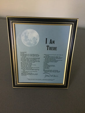 I am there poem - Framed
