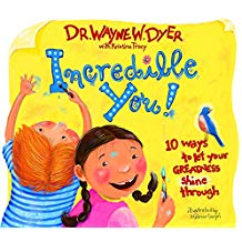 Incredible You! 10 Ways to let your greatness shine through Hardcover