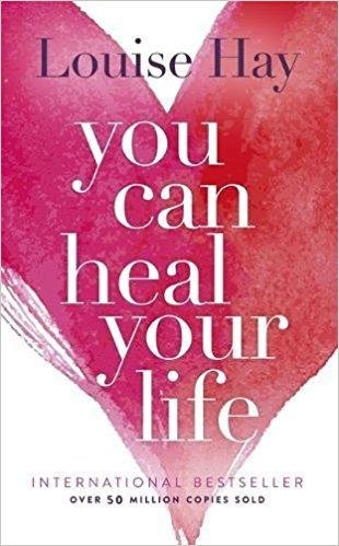 You Can Heal Your Life Paperback – January 1, 1984 by Louise Hay (Author)