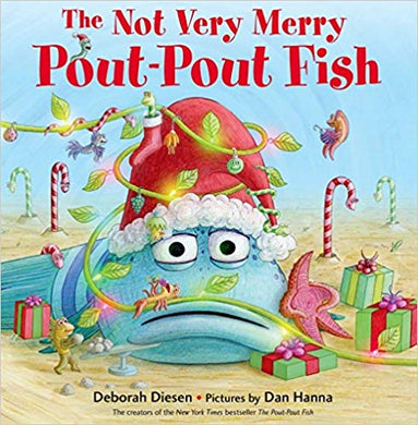 The Not Very Merry Pout-Pout Fish (A Pout-Pout Fish Adventure) Hardcover