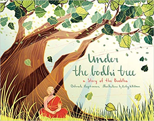 Under the Bodhi Tree: A Story of the Buddha Hardcover