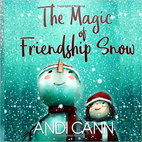 The Magic of Friendship Snow Paperback