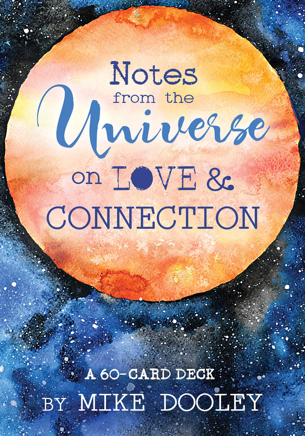 Notes from the Universe on Love & Connection: A 60-Card Deck Cards