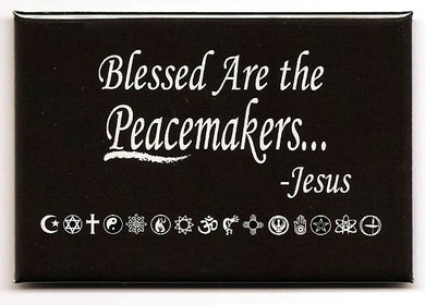 Blessed Are The Peacemakers - Jesus Quote Fridge Magnet