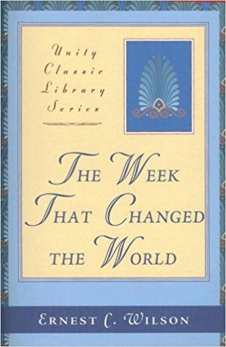 The Week That Changed the World (Unity Classic Library)