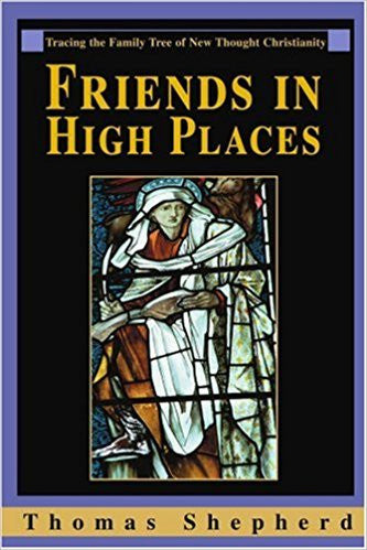 Friends in High Places: Tracing the Family Tree of New Thought Christianity