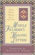 Myrtle Fillmore's Healing Letters (Unity Classic Library)