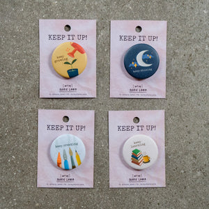 Keep It Up Pins - Common Room PH