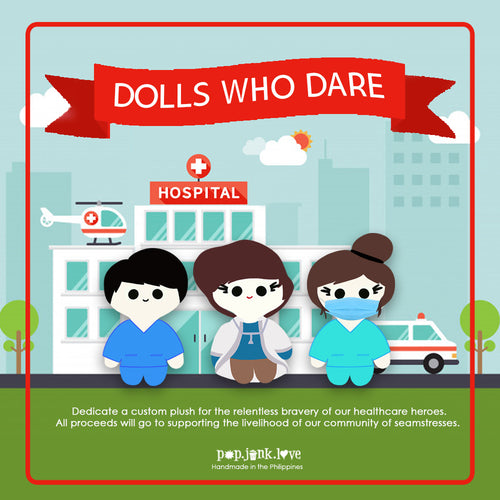 Dolls Who Dare by Popjunklove - Common Room PH