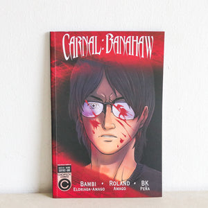 Carnal: Banahaw by Eloria-Amago, Amago and Peña