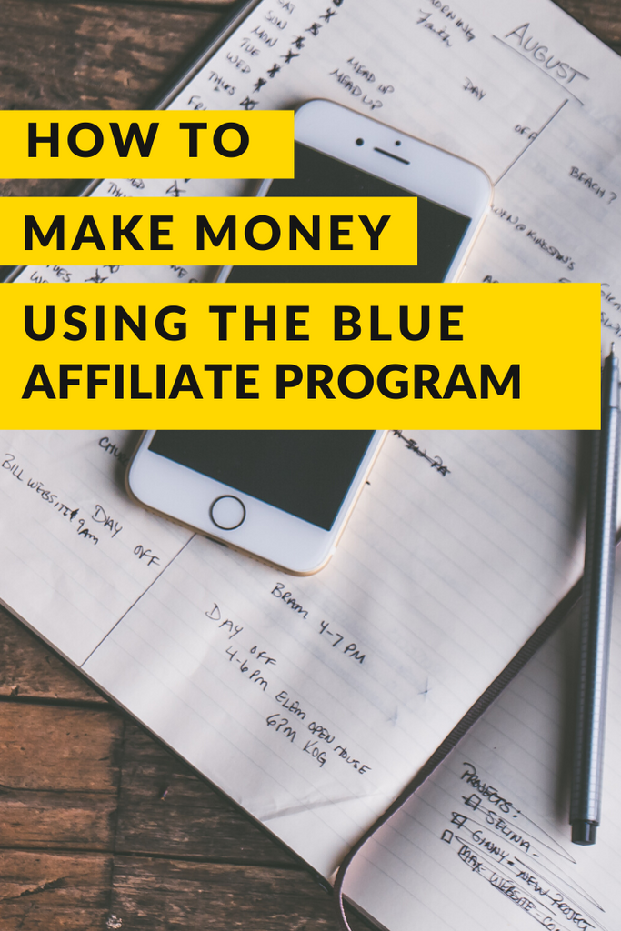 How to make money using The Blue Affiliate Program