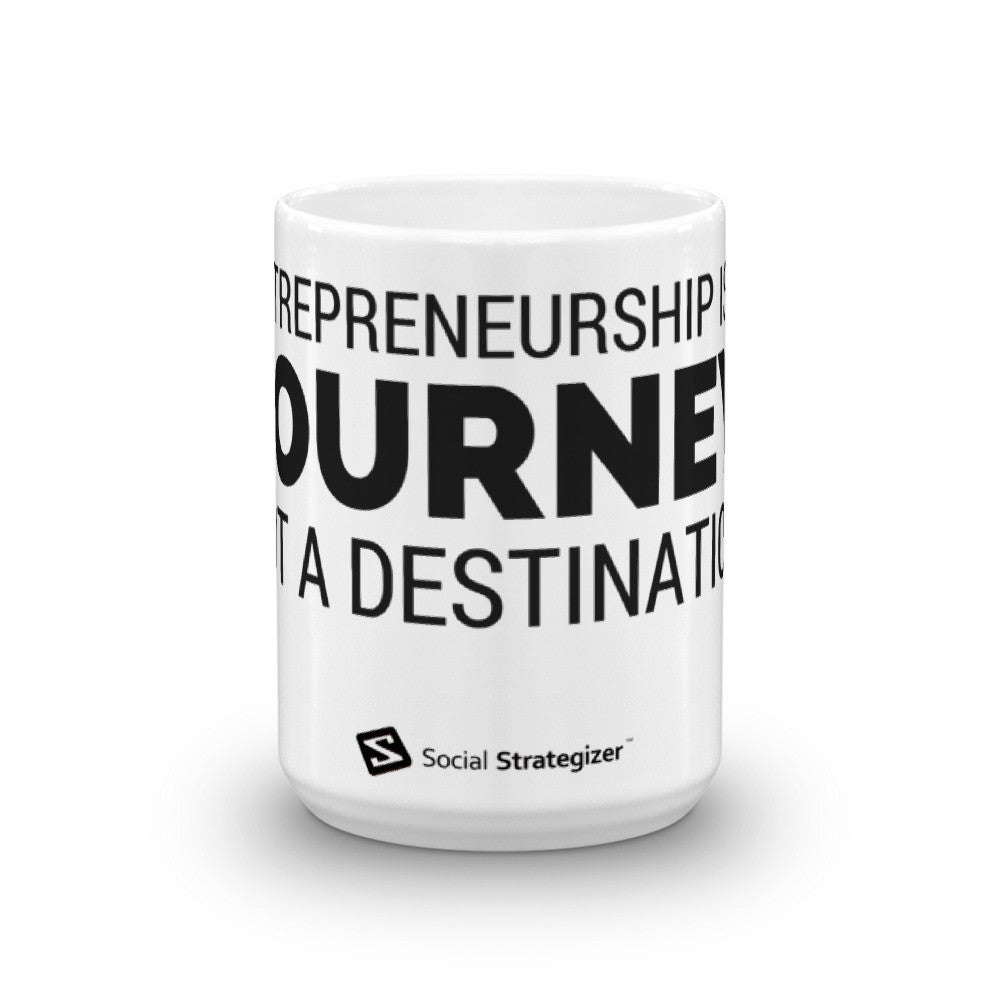 ENTREPRENEURSHIP IS A JOURNEY Mug