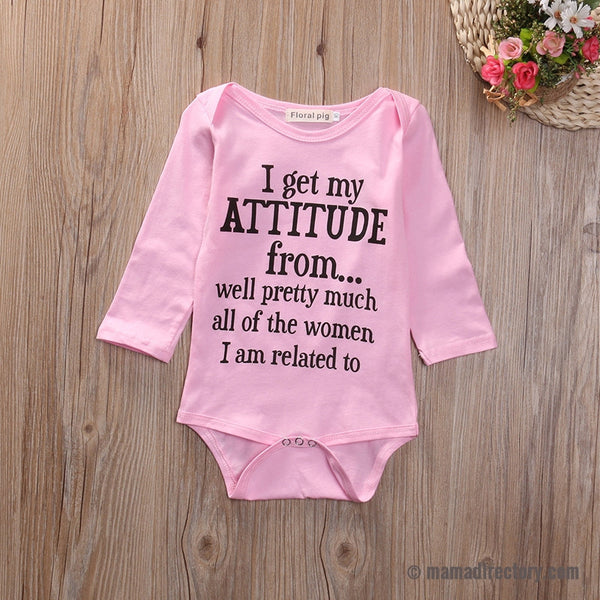 """I Get My Attitude From..."" Baby Girl Pink Long Sleeve Cotton Bodysuit Jumpsuit"