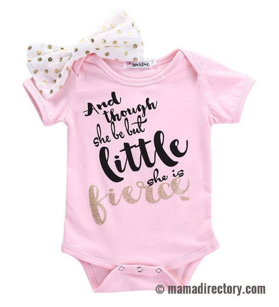 'And Though She Be But Little She Is Fierce' Pink Short Sleeve Romper Onesie + Bow Set
