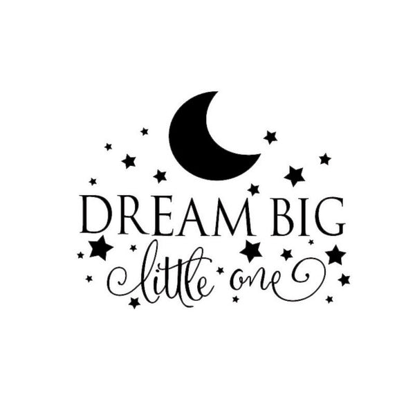 Dream Big Little One Quotes Wall Decal, Nursery Wall Sticker Baby Bedroom Art Decor wall art