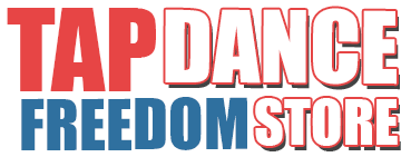 Tap Dance Freedom Store