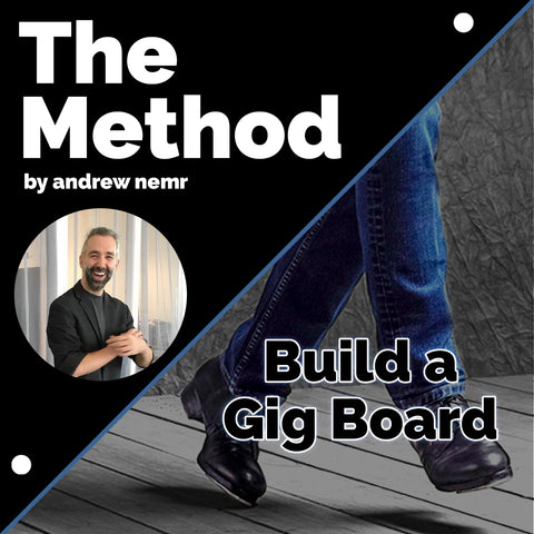 The Method - Build a //PlayTime// Gig Board (Download)