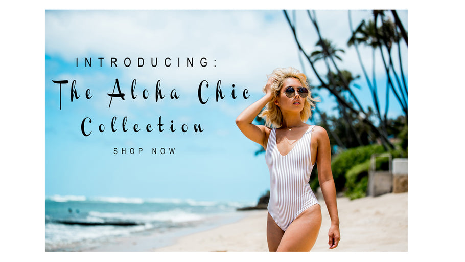 Aloha Chic Collection - A Collaboration with Fashion Gabbs