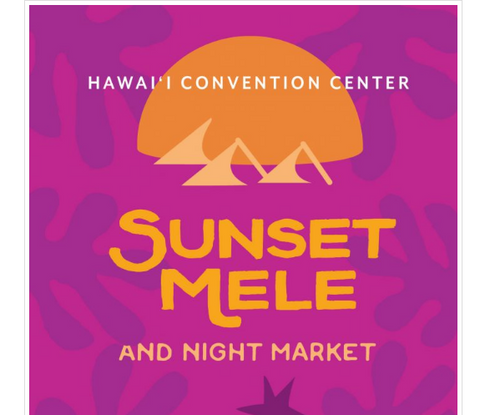 Sunset Mele and Night Market