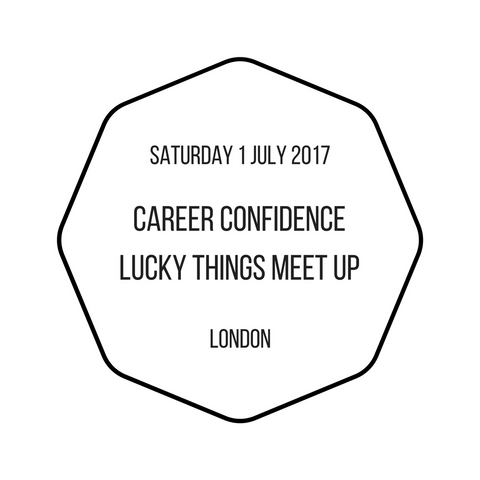London –  Saturday 1 July 2017 –  Career Confidence