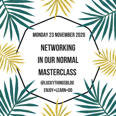 Networking in our new normal - Monday 23 November 8pm