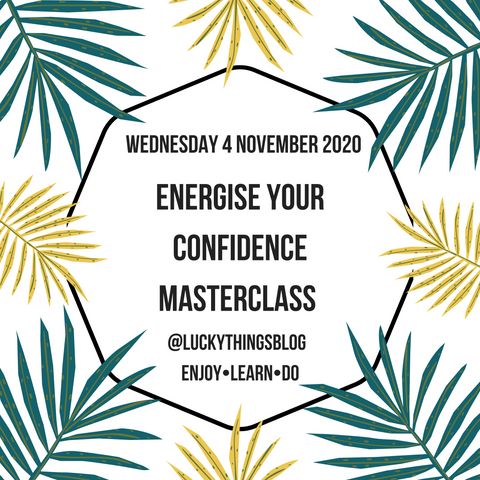 Energise Your Confidence - Wednesday 4 November 8pm